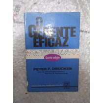 O Gerente Eficaz - Peter F. Drucker