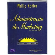 Livro Administração De Marketing Philip Kotler - Cod0