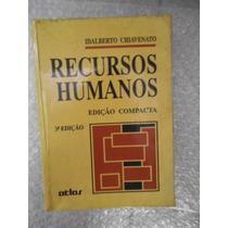 Recursos Humanos - Idalberto Chiavenato