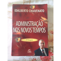Livro Administração Nos Novos Tempos Chiavenato 7 Edicao