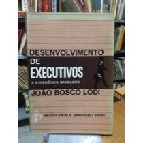 Desenvolvimento De Executivos João Bosco Lodi