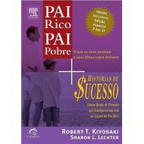 Pai Rico Pai Pobre + Historias De Sucesso Do Pai Rico Livro