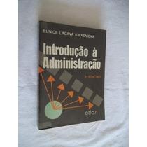Eunice Lacava Kwasnicka - Introdução A Administração