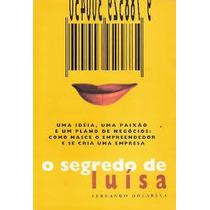O Segredo De Luisa - Fernando Dolabela
