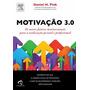 Livro - Motivação 3.0 - Novo - Lacrado
