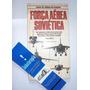 Força Aérea Soviética Volume 2 - Guias De Armas De Guerra