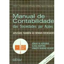Manual De Contabilidade Das Sociedades Por Ações, Sérgio De