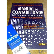 Didático: Manual De Contabilidade Das Sociedades Por Ações