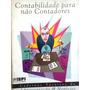 Contabilidade Para Nao Contadores Administraçao E Negocios