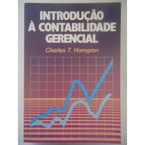 Introdução À Contabilidade Gerencial - Charles T. Horngren