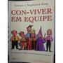 Livro: Boog, Gustavo E Magdalena - Con-viver Em Equipe