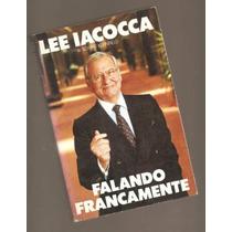 Livro Falando Francamente - Lee Iacocca E Sonny Kleinfield