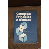 Compras : Princípios E Técnicas - Peter Baily E David Farmer
