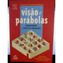 Livro: Matos, Francisco G - Visão E Parábolas - Frete Grátis