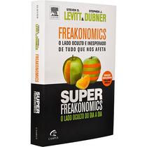 Freakonomics + Super Freakonomics - Steve D. Levitt