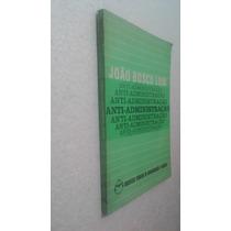 Livro Anti - Administração - João Bosco Lodi