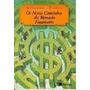 Os Novos Caminhos Do Mercado Financeiro - Alberto Tamer