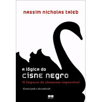 A Lógica Do Cisne Negro Nassim Nicholas Taleb