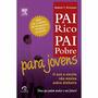 Livro Pai Rico, Pai Pobre Para Jovens - Robert T. Kiyosaki