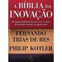 A Bíblia Da Inovação Livro Philip Kotler