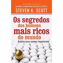 Livro - Os Segredos Dos Homens Mais Ricos Do Mundo #