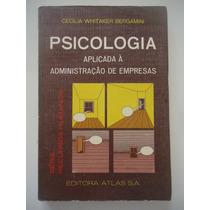Psicologia Aplicada À Administração De Empresas - Cecília