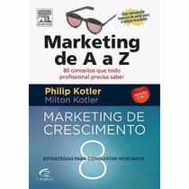 Livro - Marketing De A A Z E Marketing Crescimento (2 Em 1)!