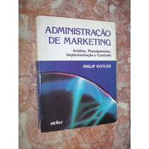 Administração De Marketing, Philip Kotler