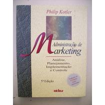 Administração Em Marketing - Philip Kotler - 5ª Edição