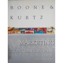 Marketing Contemporâneo + Manual Do Professor- Boone & Kurtz