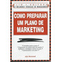 Como Preparar Um Plano De Marketing - John Westwood