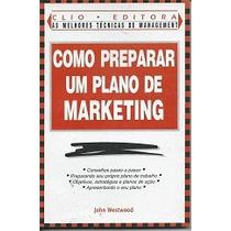 Como Preparar Um Plano De Marketing - John Westwood