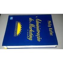 Administração De Marketing Philip Kotler 10ª Edição