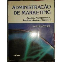 Administração De Marketing - Philip Kotler - 3ª Edição