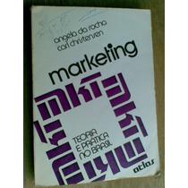 Livro - Marketing Teoria E Prática No Brasil Angela Da Rocha