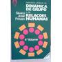 Silvino Jose Fritzen Dinamica De Grupo E De Relaçoes Humanas