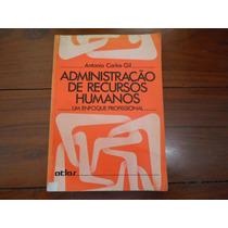 Livro Administraçao De Recursos Humanos - Muito Bom Estado!