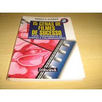 15 Cenas De Filmes De Sucesso Para Treinamento - Livro 2