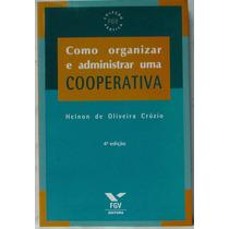 Como Organizar E Administrar Uma Cooperativa + Frete Grátis