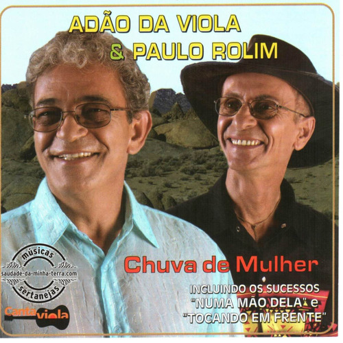 Adão Da Viola E Paulo Rolim - Chuva De Mulher - Frete Gratis