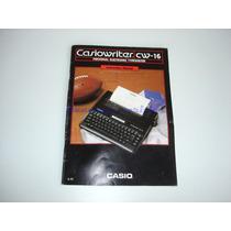 Manual Instruçoes Personal Eletronic Typewriter Cw-16 Casio