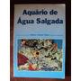 Livro Aquário De Água Salgada De Márcio Infante Vieira