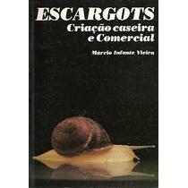Livro: Escargots - Márcio Infante Vieira - 1999