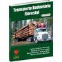 Transporte Rodoviário Florestal - 2ª Edição