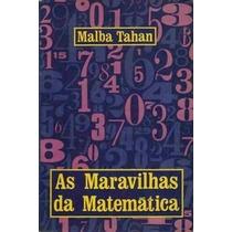 Livro As Maravilhas Da Matemática Malba 3ª Edição