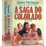 Livro A Saga Do Colorado James Michener