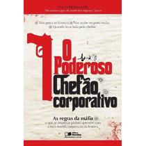 Livro O Poderoso Chefão Corporativo Louis Ferrante