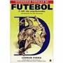 Livro Dicionário Popular De Futebol Leonam Penna