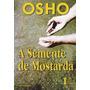 Livro A Semente De Mostarda Osho 10ª Edição