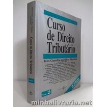 Livro Curso De Direito Tributário Vol.1 Ives Gandra Da Silva